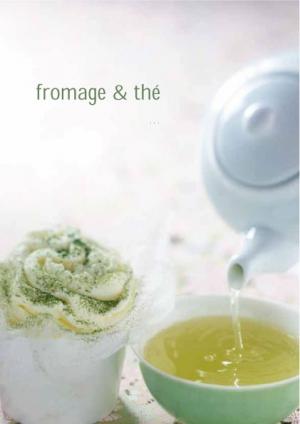 Couleurs de Thé et Textures de Fromage