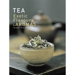 Tea, exotic flavours and aromas