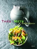 Thés et Mets : Subtiles Alliances